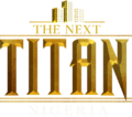 The Next Titan Nigeria