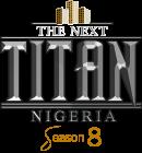 The Next Titan Nigeria